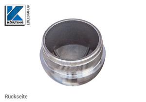 Endkappe halbrund aus Hohlguss mit Rändelung für Edelstahlrohr 33,7x2,0 mm - Rückseite