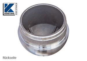 Endkappe halbrund aus Hohlguss mit Rändelung für Edelstahlrohr 48,3x2,0 mm - Rückseite